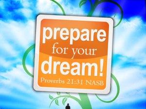 Prepare-For-Your-Dream!